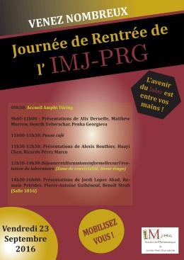 09h30: Accueil Amphi Türing 9h40-11h00 : Présentations - IMJ-PRG