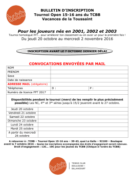 Bulletin d`inscription tournoi Open 15/16 ans du TCBB