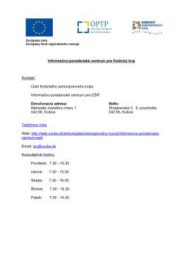 Informačno-poradenské centrum pre Košický kraj Kontakt: Úrad