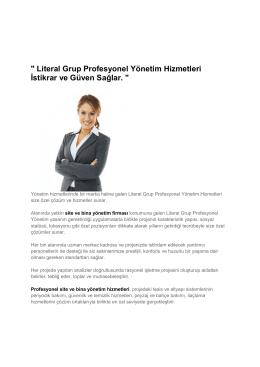 Literal Grup Profesyonel Yönetim Hizmetleri İstikrar ve Güven Sağlar.
