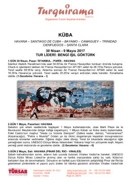 30 Nisan - 9 Mayıs 2017 TUR LİDERİ: BENGİ IŞIL GÖKTÜRK