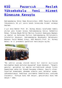 KSÜ Pazarcık Meslek Yüksekokulu Yeni Hizmet Binasına Kavuştu