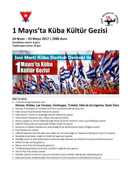 1 Mayıs`ta Küba Kültür Gezisi 24 Nisan – 03 Mayıs 2017