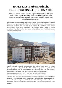 Rafet Kayış Mühendislik Fakültesi Binası İçin Son Adım