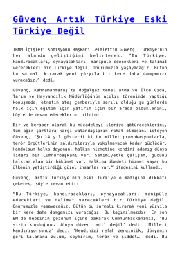 Güvenç Artık Türkiye Eski Türkiye Değil