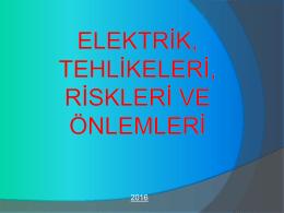 05.Nis.16 :: Genel Elektrik tehlikeleri, riskleri ve önlemleri adlı iş