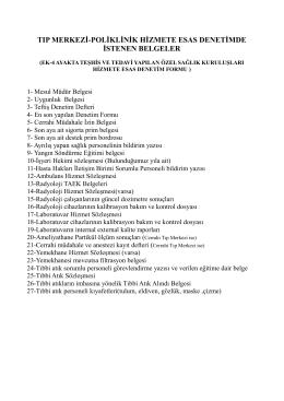 tıp merkezi-poliklinik hizmete esas denetimde istenen belgeler