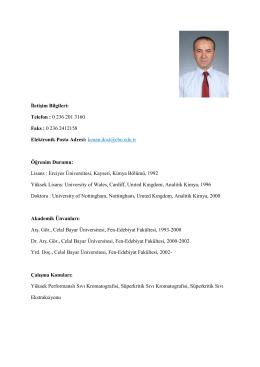 İletişim Bilgileri: Telefon : 0 236 201 3160 Faks : 0 236 2412158