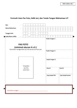 Formulir Isian Pas Foto, Sidik Jari, dan Tanda Tangan Mahasiswa UT