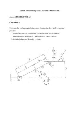 Zadání semestrální práce z předmětu Mechanika 2