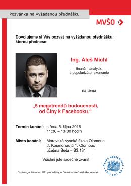 Ing. Aleš Michl - Moravská vysoká škola Olomouc