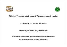 TJ Sokol Tvarožná oddíl kopané Vás zve na country večer v pátek