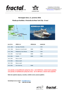 Norwegian Gem, 11. prosince 2016 Plavba po Karibiku z Portorika