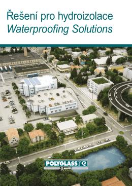 Řešení pro hydroizolace Waterproofing Solutions