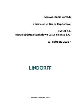 Sprawozdanie Zarządu z działalności Grupy Kapitałowej Lindorff SA