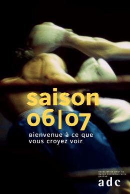 saison 06|07 - ADC - Association pour la danse contemporaine