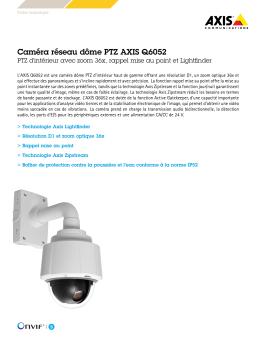 Caméra réseau dôme PTZ AXIS Q6052