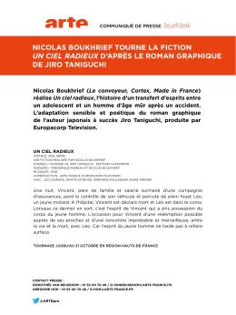 Nicolas Boukhrief tourne la fiction « Un ciel radieux » d