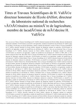 Titres et Travaux Scientifiques de H. Vallée directeur honoraire de