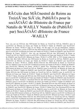 Récits dun Ménestrel de Reims au Treizième Siècle, Publiés