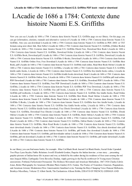 LAcadie de 1686 a 1784: Contexte dune histoire Naomi E.S. Griffiths