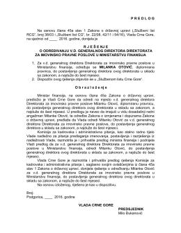 PREDLOG Na osnovu člana 45a stav 1 Zakona o