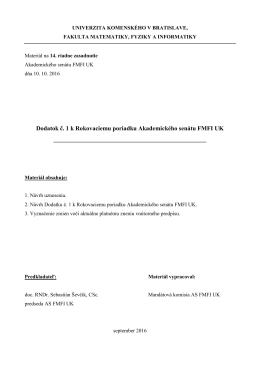 Dodatok č. 1 k Rokovaciemu poriadku Akademického senátu FMFI UK