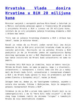 Hrvatska Vlada donira Hrvatima u BiH 20 milijuna kuna
