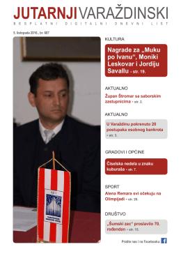 """Nagrade za """"Muku po Ivanu"""", Moniki Leskovar i Jordiju"""