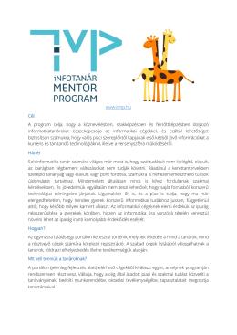 www.itmp.hu Cél A program célja, hogy a köznevelésben
