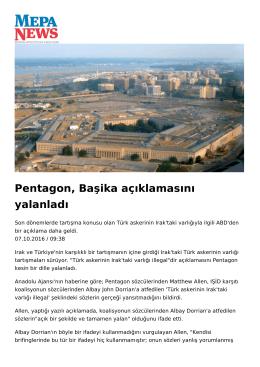 Pentagon, Başika açıklamasını yalanladı