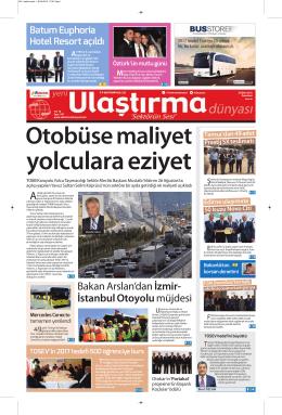 Bakan Arslan`dan İzmir- İstanbul Otoyolumüjdesi