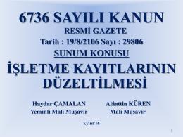 6736 sayılı Kanun Madde