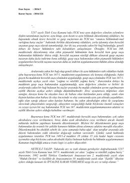 5237 sayılı Türk Ceza Kanunu`nda (TCK`nın) aynı değerlere yönelen