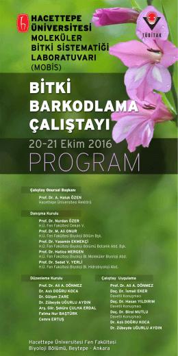 Çalıştay Onursal Başkanı Prof. Dr. A. Haluk ÖZEN Hacettepe