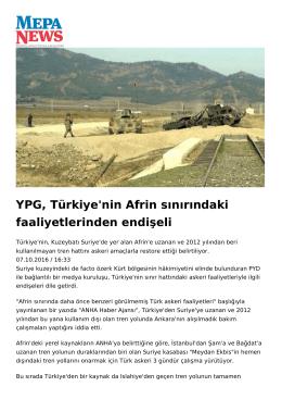 YPG, Türkiye`nin Afrin sınırındaki faaliyetlerinden