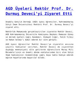 AGD Üyeleri Rektör Prof. Dr. Durmuş Deveci`yi