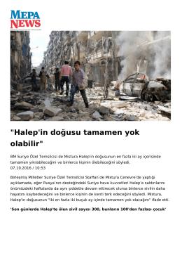 Halep`in doğusu tamamen yok olabilir