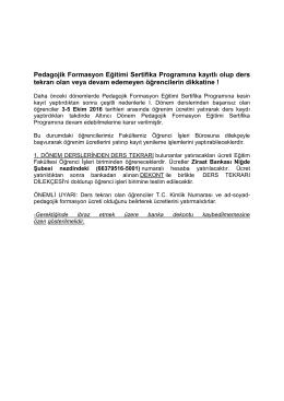 Pedagojik Formasyon Eğitimi Sertifika Programına kayıtlı olup ders