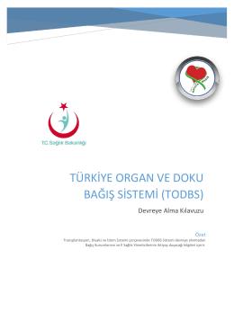 Devreye Alma Kılavuzu - Organ Bağışı