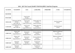 2016 – 2017 Güz Yarıyılı MADEN TEKNOLOJİSİ I. Sınıf Ders Programı