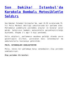 Son Dakika! İstanbul`da Karakola Bombalı Motosikletle Saldırı