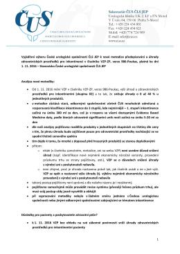 1 Vyjádření výboru České urologické společnosti ČLS JEP k nové