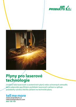 Plyny pro laserové technologie