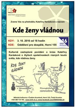 KDY: 3. 10. 2016 od 18 hodin KDE: Oddělení pro dospělé, Horní 155