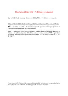 Ukončení certifikátu N862 – Prohlášení o původu zboží