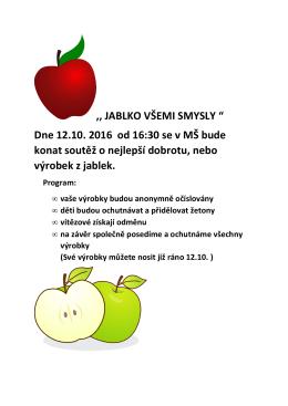 """,, JABLKO VŠEMI SMYSLY """" Dne 12.10. 2016 od 16:30 se v MŠ"""