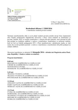 Rozhodnutí děkana č.22/2016 o imatrikulacích studentů prvních