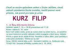 Kurz Filip ve Slavičíně 7.