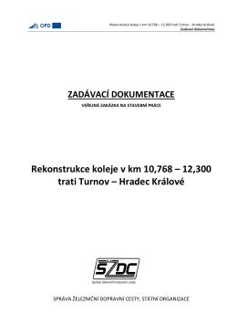 Kolej 10.768-12.300 TU-HK - Obsah zadavací dokumentace